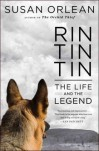 rin tin tin life and the legend book susan orlean