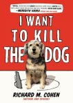 i want to kill the dog richard cohen meredith viera