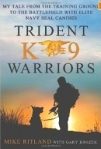 trident k9 warriors mike ritland