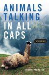 talking animals in all caps justin valmassoi