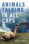 talking animals in all caps justin valmassoi