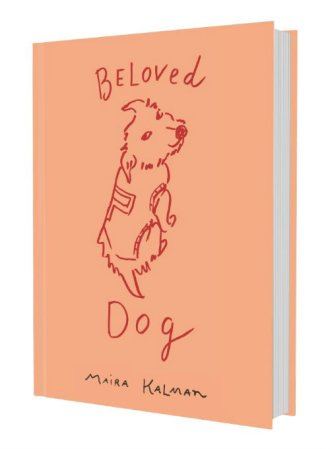 beloved dog book maira kalman