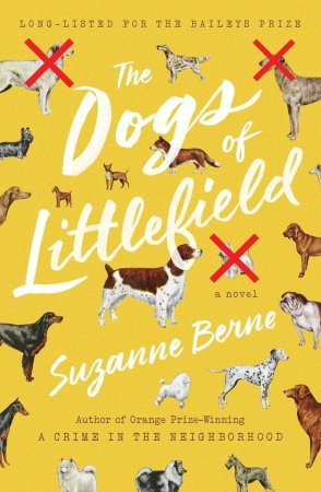 Dogs of Littlefield Suzanne Berne
