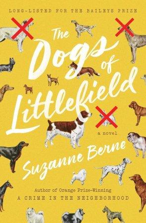 Dogs of Littlefield Suzanne Berne